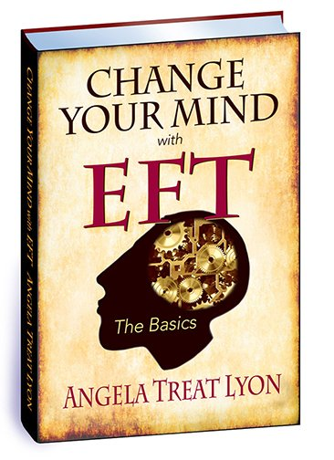 Change Your Mind with EFT the Basics